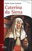Caterina da Siena - Santucci Giulio C.