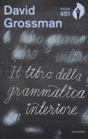 Il libro della grammatica interiore - Grossman David