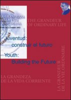 Juventud: construir el futuro­Youth: Building the Future