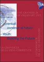 Juventud: construir el futuroYouth: Building the Future
