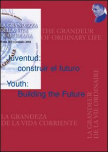 Copertina di 'Juventud: construir el futuro­Youth: Building the Future'