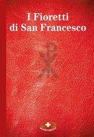 I fioretti di san Francesco - E. Guarracino