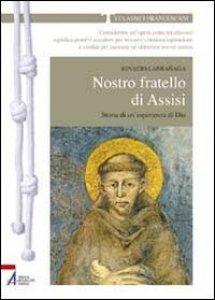 Copertina di 'Nostro fratello di Assisi'