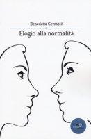 Elogio alla normalità - Germolè Benedetta