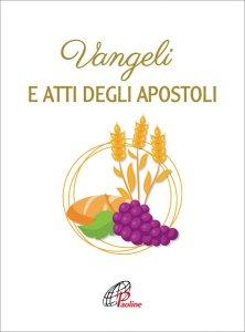 Copertina di 'Vangeli e Atti degli Apostoli. Prima comunione'