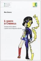 Il segreto di Cybernella - Mara Benadusi