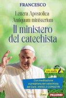 Lettera Apostolica Antiquum ministerium. Il Ministero del Catechista - Papa Francesco