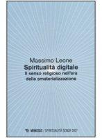 Spiritualità digitale - Massimo Leone
