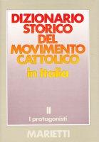 Dizionario storico del movimento cattolico in Italia [vol_2]