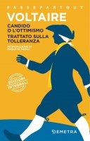 Candido o l'ottimismo - Trattato sulla tolleranza - F.M.A. Voltaire