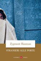 Stranieri alle porte - Zygmunt Bauman