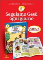Progetto Emmaus Vol. 4. Seguiamo Ges� ogni giorno - Monica Cusino, Andrea Fontana