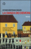 La danza dei demoni - Kreitman Singer Esther
