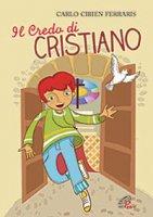 Il credo di Cristiano - C. Cibien