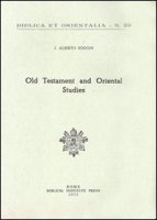 Old Testament and oriental studies - Soggin J. Alberto