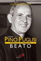 Pino Puglisi beato - Vincenzo Bertolone