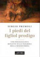 I piedi del figliol prodigo - Sergio Premoli