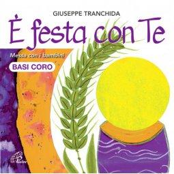 Copertina di 'E' festa con Te - Basi Coro. Messa con i bambini. CD'