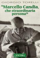 Marcello Candia - Torelli Giorgio
