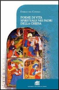 Copertina di 'Forme di vita spirituale nei Padri della Chiesa'