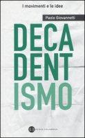 Decadentismo - Giovannetti Paolo