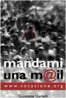 Mandami una mail. www.vocazione.org - Gamelli Giuseppe