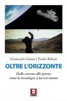 Oltre l'orizzonte - Giancarlo Genta