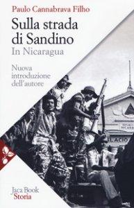 Copertina di 'Sulla strada di Sandino'