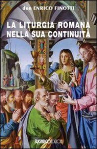 Copertina di 'La liturgia romana nella sua continuità'