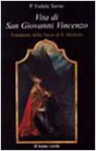 Copertina di 'Vita di san Giovanni Vincenzo. Fondatore della Sacra di S. Michele'