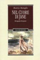 Nel cuore di Jane ri-leggendo Persuasion - Battaglia Beatrice