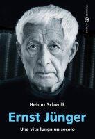 Ernst Junger - Heimo Schwilk