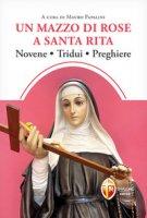 Un mazzo di rose a santa Rita