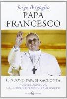 Papa Francesco - Sergio Rubin