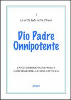Dio padre onnipotente - Giovanni Paolo II