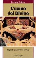 L'uomo del divino - Leonardo Sapienza