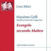 Evangelo secondo Matteo - Massimo Grilli