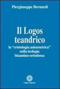Copertina di 'Il Logos teandrico'