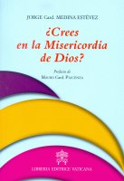Crees en la Misericordia de Dios? - Jorge A. Medina Estevez
