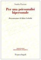 Per una psicoanalisi bipersonale - Panizza Sandro