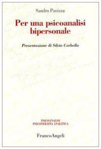 Copertina di 'Per una psicoanalisi bipersonale'