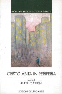 Copertina di 'Cristo abita in periferia'