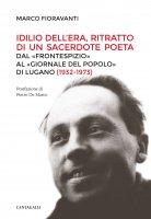 Idilio Dell'Era, ritratto di un sacerdote poeta - Marco Fioravanti