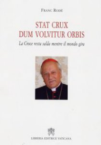 Copertina di 'Stat crux dum volvitur orbis'