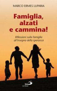 Copertina di 'Famiglia, alzati e cammina!'