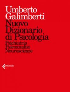 Copertina di 'Nuovo dizionario di psicologia. Psichiatria, psicoanalisi, neuroscienze'