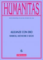 Humanitas. 6/2016: Alleanze con Dio. Simboli, metafore e segni.