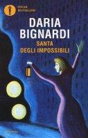 Santa degli impossibili - Daria Bignardi