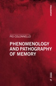 Copertina di 'Phenomenology and pathography of memory'