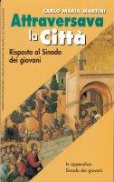 Attraverso la città - Carlo Maria Martini
